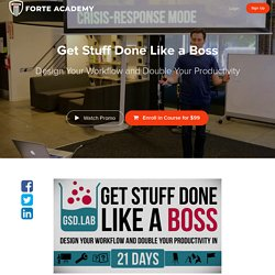 Get Stuff Done Like a Boss