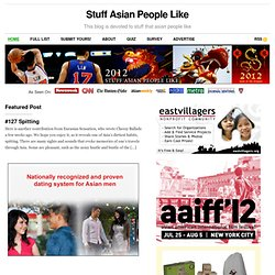 Stuff Asian People Like — This blog is devoted to stuff that asian ...