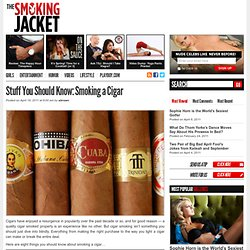 8 Things You Should Know About Smoking a Cigar