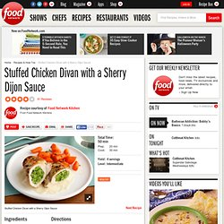 Stuffed Chicken Divan with a Sherry Dijon Sauce Recipe : Food Network Kitchens