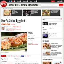 Mom's Stuffed Eggplant Recipe : Michael Chiarello