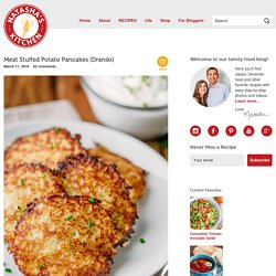 Meat Stuffed Potato Pancakes (Draniki) - Natasha's Kitchen
