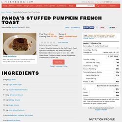 Panda's Stuffed Pumpkin French Toast Recipe