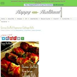 Quinoa Stuffed Vegetarian Cabbage Rolls - Happy Healthnut