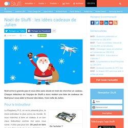 Noël de Stuffi : les idées cadeaux de Julien