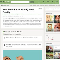 How to Get Rid of a Stuffy Nose Quickly: 16 Steps