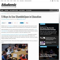 5 Ways to Use StumbleUpon in Education