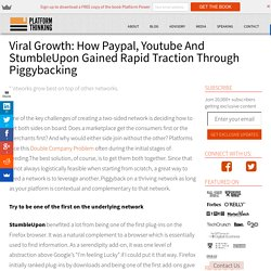 Viral Growth: How Paypal, Youtube And StumbleUpon Gained Rapid Traction Through Piggybacking