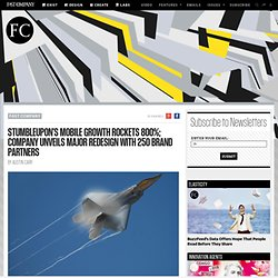 StumbleUpon's Mobile Growth Rockets 800%; Company Unveils Major Redesign With 250 Brand Partners