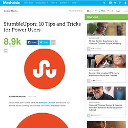 StumbleUpon: 10 Tips and Tricks for Power Users