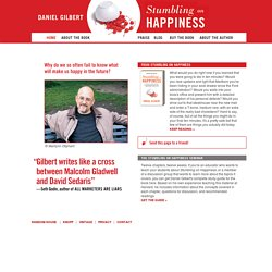 Stumbling on Happiness by Daniel Gilbert | Home