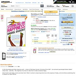 Stumbling on Happiness: Amazon.co.uk: Daniel Gilbert