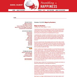 Stumbling on Happiness: Daniel Gilbert | Blog
