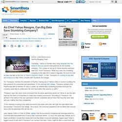 As Chief Yahoo Resigns, Can Big Data Save Stumbling Company?