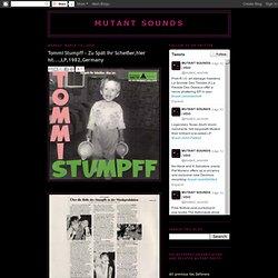 Tommi Stumpff - Zu Spät Ihr Scheißer,hier ist...,LP,1982,Germany
