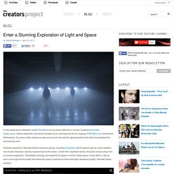 Enter a Stunning Exploration of Light and Space