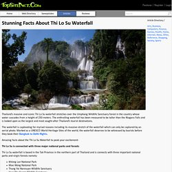 Stunning Facts About Thi Lo Su Waterfall