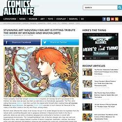 Stunning Art Nouveau Fan Art Is Fitting Tribute The Work of Miyazaki and Mucha