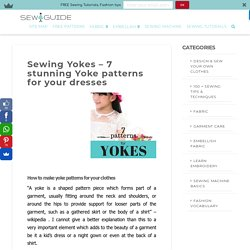 Sewing Yokes - 7 stunning Yoke patterns for your dresses - Sew Guide