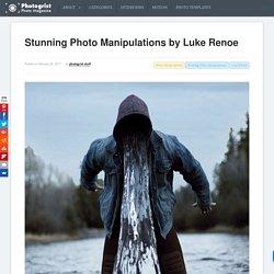 Stunning Photo Manipulations by Luke Renoe