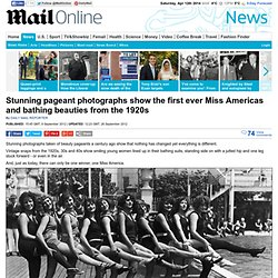 Stunning pageant photographs show the first ever Miss Americas and bathing beauties from the 1920s