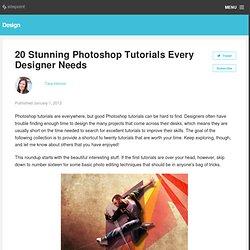 20 Stunning Photoshop Tutorials Every Designer Needs » Photoshop, Resources »Design Festival