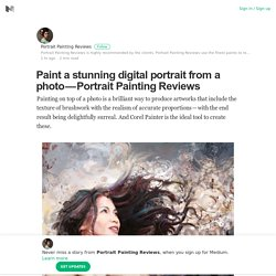 Paint a stunning digital portrait from a photo — Portrait Painting Reviews