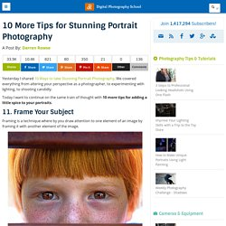 10 More Tips for Stunning Portrait Photography