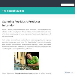 Stunning Pop Music Producer in London – The Chapel Studios