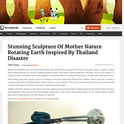 Stunning Sculpture Of Mother Nature Rotating Earth Inspired By Thailand Disaster