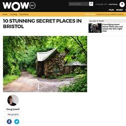 10 stunning secret places in Bristol