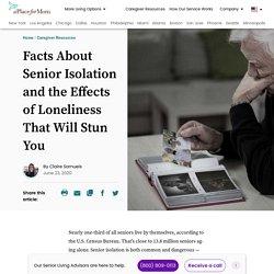 Stunning Facts About Senior Isolation