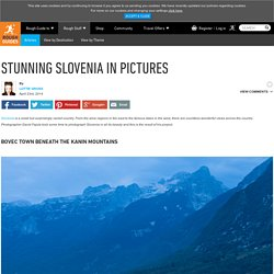 Stunning Slovenia in pictures