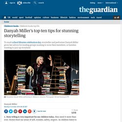 Danyah Miller's top ten tips for stunning storytelling