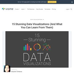 15 Stunning Data Visualizations (And What You Can Learn From Them)