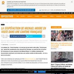 La stupéfaction de Mickael Moore en visite dans une cantine française