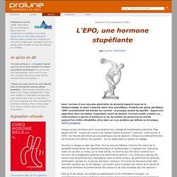 """Protéines à la Une : """"L'EPO, une hormone stupéfiante"""" par Sylvie Déthiollaz"""