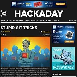 Stupid Git Tricks