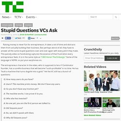 Stupid Questions VCs Ask