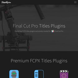 Paid & Free Final Cut Pro Title Plugins