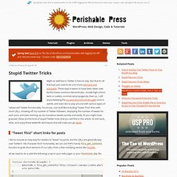 Stupid Twitter Tricks • Perishable Press - Flock