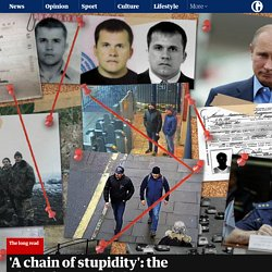 'A chain of stupidity': the Skripal case and the decline of Russia's spy agencies