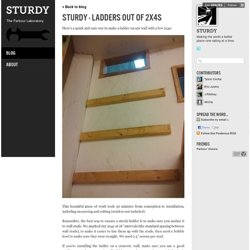 STURDY - Ladders out of 2x4s - STURDY