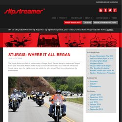 Sturgis: Where it All Began - Slipstreamer
