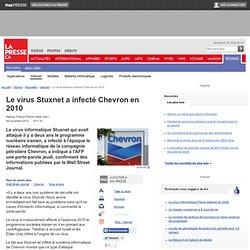 Le virus Stuxnet a infecté Chevron en 2010