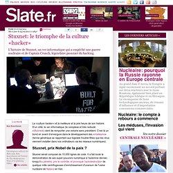 Stuxnet: le triomphe de la culture «hacker»