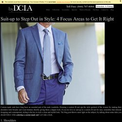 Suit-up to Step Out in Style: 4 Focus Areas to Get It Right