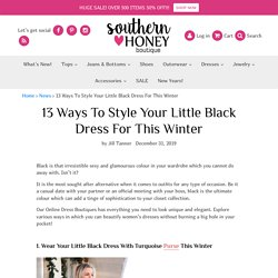 13 Ways To Style Your Little Black Dress For This Winter