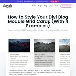 How to Style Your Divi Blog Module Grid Cards (With 4 Examples)