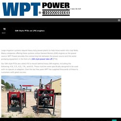 GM-Style PTOs on LPG engines - WPT Power Corp.